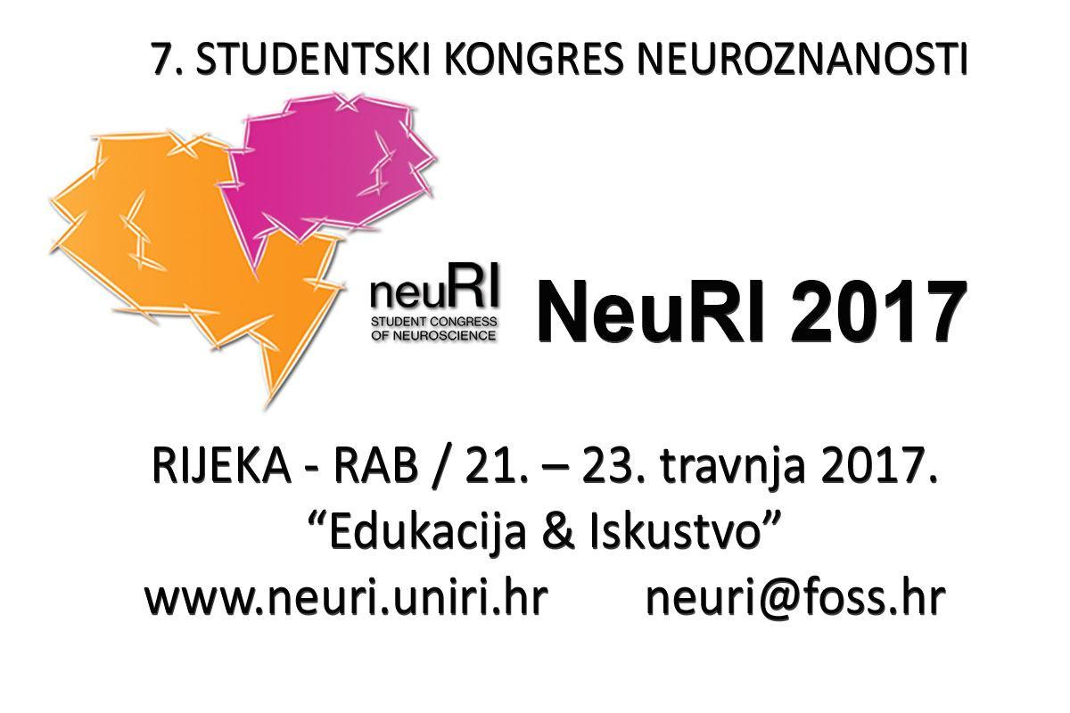 7. STUDENTSKI KONGRES NEUROZNANOSTI s međunarodnim sudjelovanjem NeuRi 2017