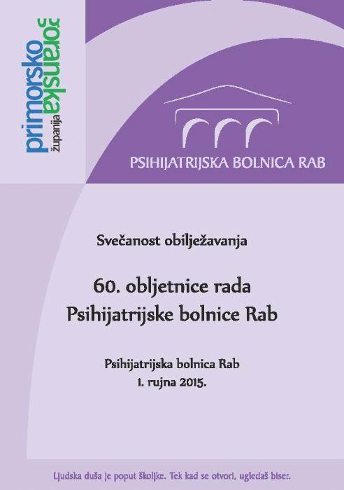 60. rođendan Psihijatrijske bolnice Rab